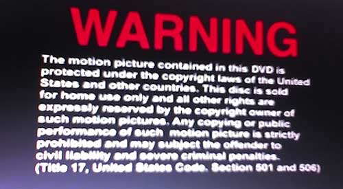 Initial warning screen on a DVD.